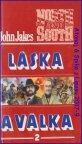 Láska a válka díl I-II - North and South - John Jakes 1992/1vyd.