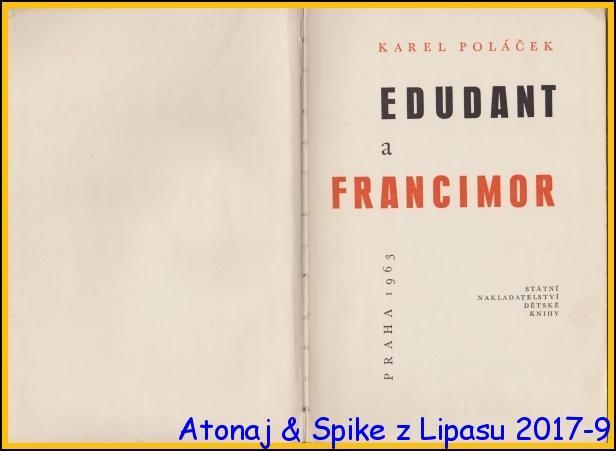 Edudant Francimor - Karel Poláček Ilustrace - Jarmila  Čapková 1963/1vyd.bez obalu