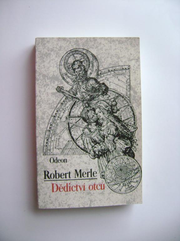 Robert Merle: Dědictví otců (1989) (A
